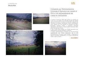 Consulente per l'Amministrazione Comunale di Sarnonico per varianti al PRG e VIA dell'ampliamento del Campo di Golf Dolomiti