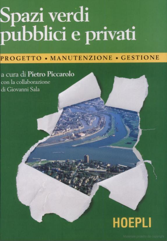 """Coautore nel volume """"Spazi verdi pubblici e privati: progetto, manutenzione, gestione"""""""
