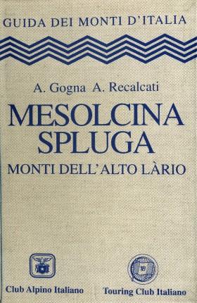 Mesolcina, Spluga: monti dell'Alto Làrio