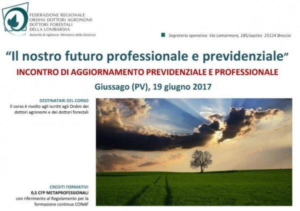 """""""Il nostro futuro professionale e previdenziale"""" Giussago (PV), 19 giugno 2017"""