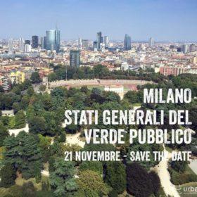 In occasione della Giornata Nazionale degli Alberi: Stati Generali del Verde Pubblico a Milano